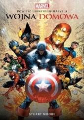 Okładka książki Wojna domowa. Powieść Uniwersum Marvela Stuart Moore