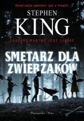 Okładka książki Smętarz dla zwierzaków Stephen King
