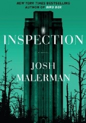 Okładka książki Inspection Josh Malerman
