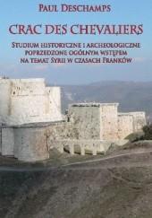 Okładka książki Crac des Chevaliers: Studium historyczne Paul Deschamps