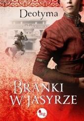 Okładka książki Branki w jasyrze Deotyma