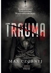 Okładka książki Trauma Max Czornyj