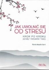 Okładka książki Jak uwolnić się od stresu Flavia Mazelin Salvi