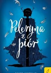 Okładka książki Peleryna z piór Nigel Quinlan