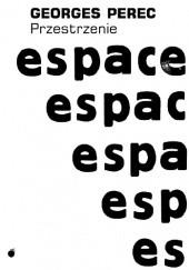Okładka książki Przestrzenie Georges Perec
