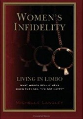 Okładka książki Womens Infidelity: Living in Limbo Michelle Langley
