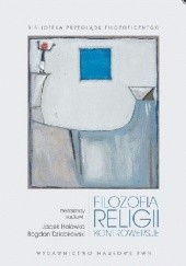 Okładka książki Filozofia religii. Kontrowersje Jacek Hołówka,Bogdan Dziobkowski