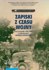 Okładka książki Zapiski z czasu wojny. Front wschodni 1941-1942 w dokumentach generała Heinriciego JOHANNES HÜRTER