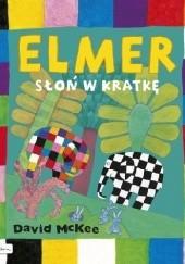 Okładka książki Elmer. Słoń w kratkę David McKee