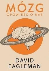 Okładka książki Mózg. Opowieść o nas David Eagleman