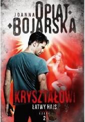 Okładka książki Łatwy hajs Joanna Opiat-Bojarska