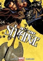 Okładka książki Doktor Strange. Tom 1 Chris Bachalo,Jason Aaron