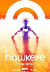 Okładka książki Hawkeye: Odmieniony Jeff Lemire,Ramón Pérez,Ian Herring,Joe Sabino