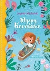 Okładka książki Wyspy Koralowe Jagoda Michalak