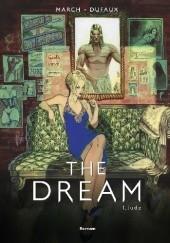 Okładka książki The Dream - 1 - Jude Jean Dufaux,Guillem March