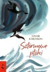 Okładka książki Sztormowe ptaki Einar Kárason