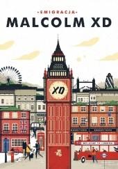 Okładka książki Emigracja Malcolm XD