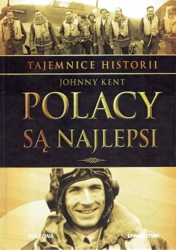 Okładka książki Tajemnice Historii #6 Polacy są najlepsi John Kent