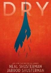 Okładka książki Dry Neal Shusterman