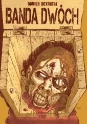 Okładka książki Banda dwóch Danilo Beyruth