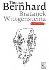 Okładka książki Bratanek Wittgensteina. Przyjaźń Thomas Bernhard