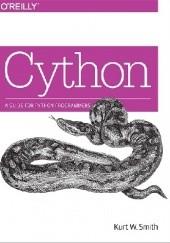 Okładka książki Cython: A Guide for Python Programmers Kurt Smith