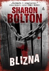 Okładka książki Blizna Sharon Bolton