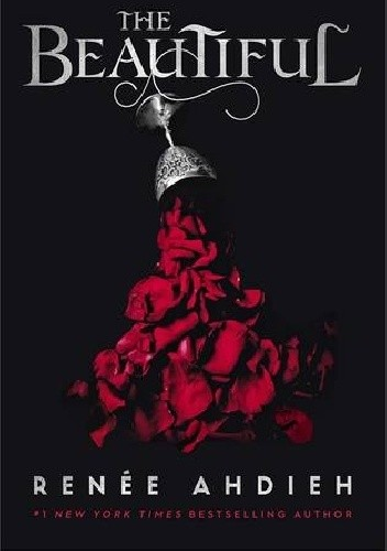 Okładka książki The Beautiful Renée Ahdieh