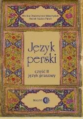 Okładka książki Język perski. Część II: język prasowy Kaweh Pur Rahnama,Monika Chwilczyńska-Wawrzyniak,Hedieh Yazdan Panah