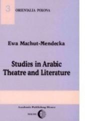 Okładka książki Studies in Arabic theatre and literature