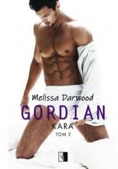 Okładka książki Gordian. Kara Melissa Darwood