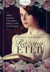 Okładka książki Różany eter Julia Gambrot