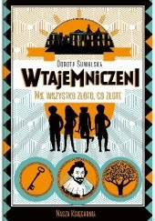 Okładka książki Nie wszystko złoto, co złote Dorota Suwalska
