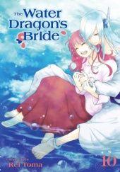 Okładka książki The Water Dragon's Bride, Vol. 10