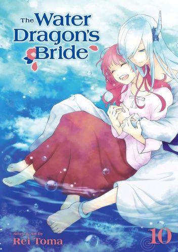 Okładka książki The Water Dragon's Bride, Vol. 10 Rei Toma