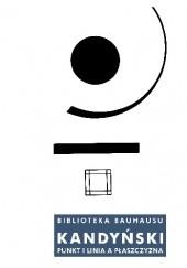 Okładka książki Punkt i linia a płaszczyzna. Przyczynek do analizy elementów malarskich Wassily Kandinsky