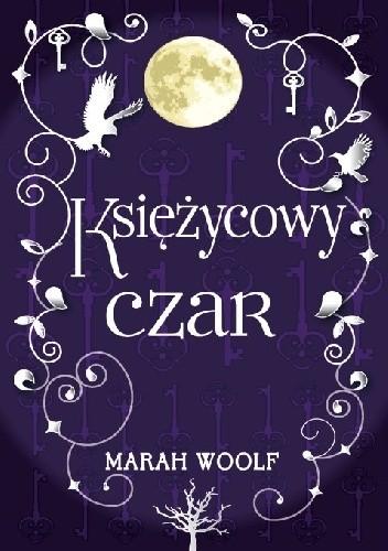 Okładka książki Księżycowy czar Marah Woolf