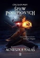 Okładka książki Śpiew potępionych Agnieszka Hałas