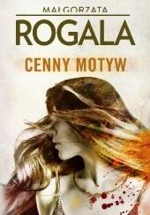 Okładka książki Cenny motyw Małgorzata Rogala