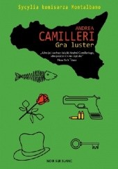 Okładka książki Gra luster Andrea Camilleri