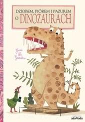 Okładka książki Dziobem, piórem i pazurem o dinozaurach Guido van Genechten