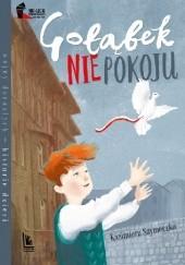 Okładka książki Gołąbek niepokoju Kazimierz Szymeczko
