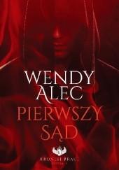Okładka książki Pierwszy Sąd Wendy Alec