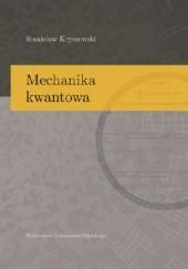 Okładka książki Mechanika kwantowa Stanisław Kryszewski