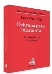 Okładka książki Ochrona praw lokatorów. Komentarz Jacek Chaciński