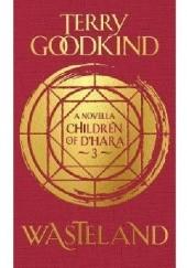 Okładka książki Wasteland Terry Goodkind