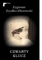 Okładka książki Czwarty klucz Zygmunt Zeydler-Zborowski