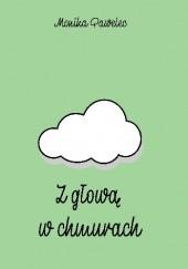 Okładka książki Z głową w chmurach Monika Pawelec