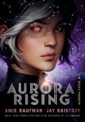 Okładka książki Aurora Rising Jay Kristoff,Amie Kaufman
