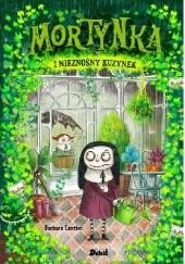 Okładka książki Mortynka i nieznośny kuzynek Barbara Cantini